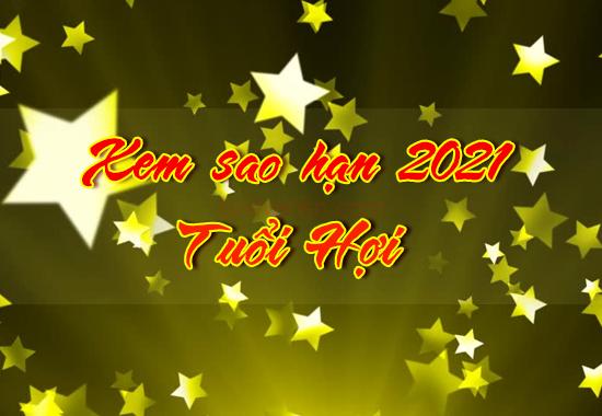 Xem sao chiếu mệnh sao hạn năm 2021 người tuổi Hợi