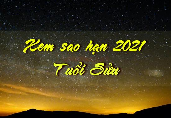 Danh sách sao chiếu mệnh sao hạn chiếu xuống người tuổi Sửu năm 2021